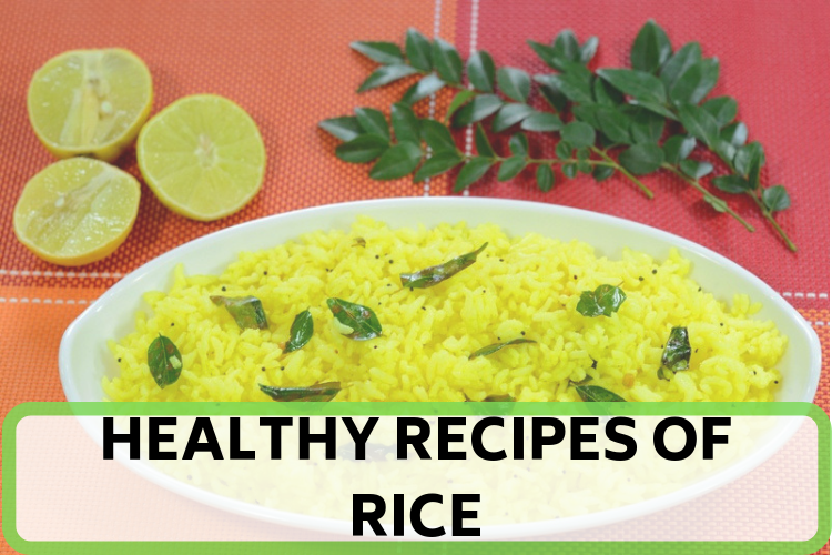 Healthy Rice Recipes That You Can Make At Home